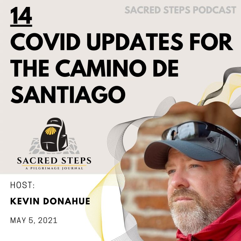 14: The Camino De Santiago is Opening to More Pilgrims this Summer