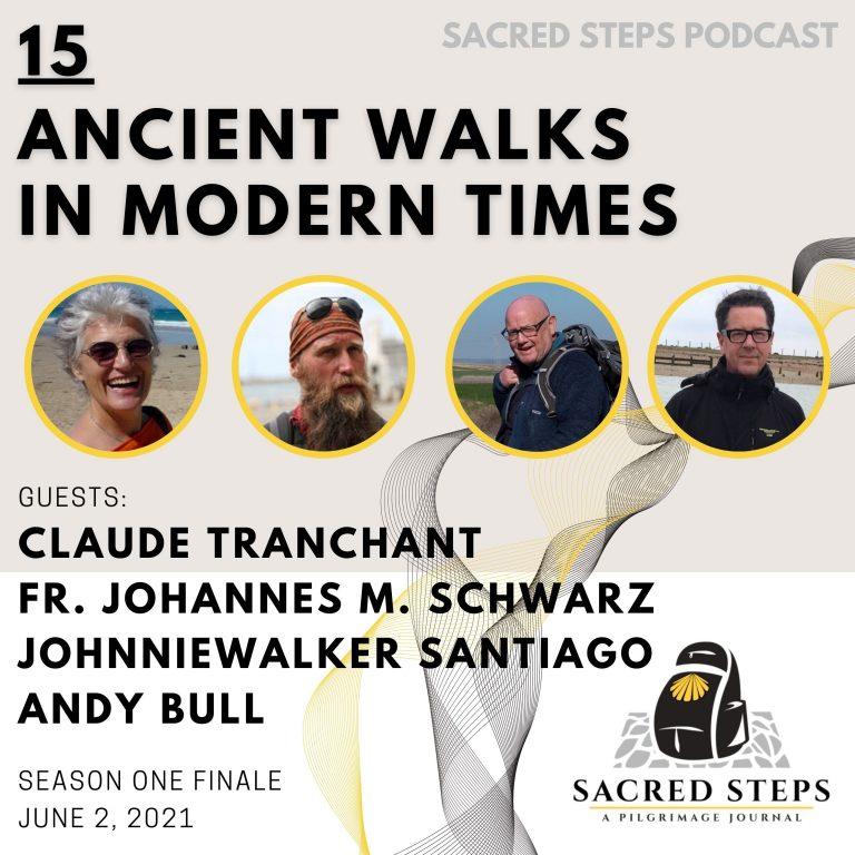 15: Ancient Walks in Modern Times | Season One Finale