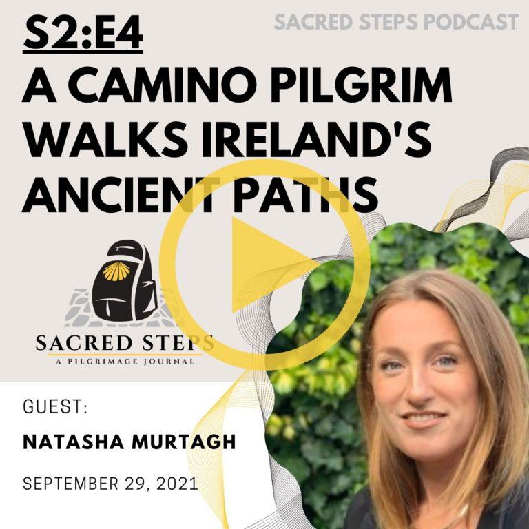 S2:E4 A Camino Pilgrim Walks Ireland's Wicklow Way   Natasha Murtagh